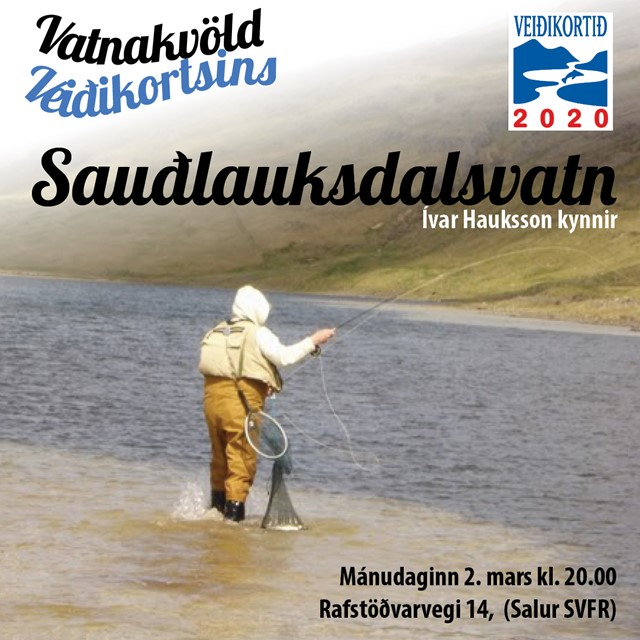 Í KVÖLD: Sauðlauksvatn - Veiðistaðakynning